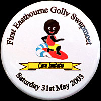 2003 Tin Basge issued at Eastbourne Swapmeet