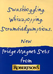 Swashboggling, whizzpopping, scrumdiddlyumptious New Fridge Magnet Sets from Robertson's